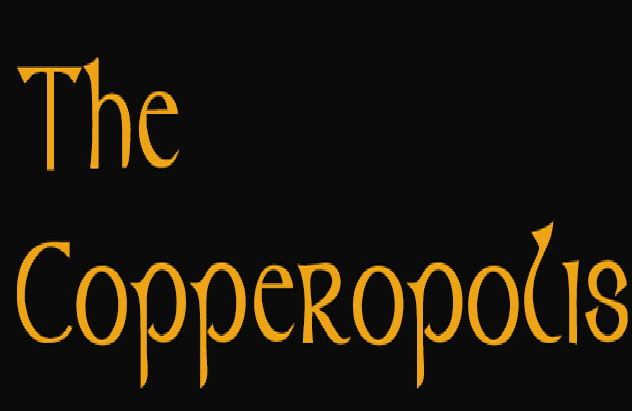 The Copperopolis